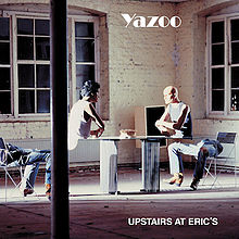220px-Yazoo-Upstairs-At-Erics
